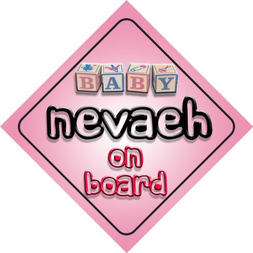 Baby Girl Nevaeh on board novelty car sign gift / present for new child / newborn baby baby girl arianna on board novelty car sign gift present for new child newborn baby page 4 page 8