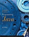 A Laboratory Course for Programming in Java (Jones and Bartlett Books in Computer Science.) (0763724637) by Nell B. Dale