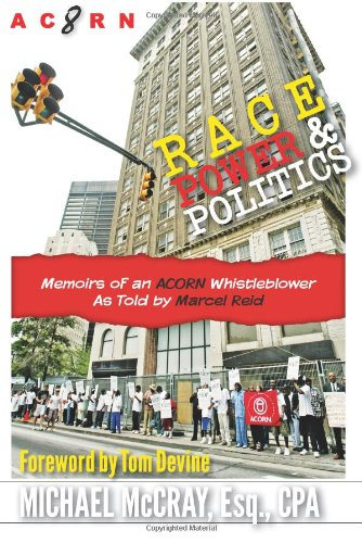 Race, Power & Politics: Memoirs of an ACORN Whistleblower