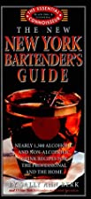 The New York Bartender s Guide by Sally Ann Berk