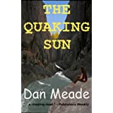 The Quaking Sun ~ Dan Meade