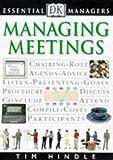 Essential Managers: Managing Meetings
