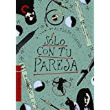 Solo Con Tu Pareja (The Criterion Collection) ~ Daniel Gim�nez Cacho