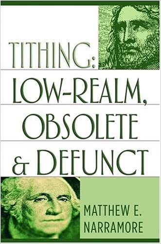 Tithing: Low-Realm, Obsolete & Defunct written by Matthew E. Narramore