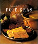 La Grande histoire du foie gras