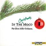 In the Christmas Mood ~ Glenn Miller