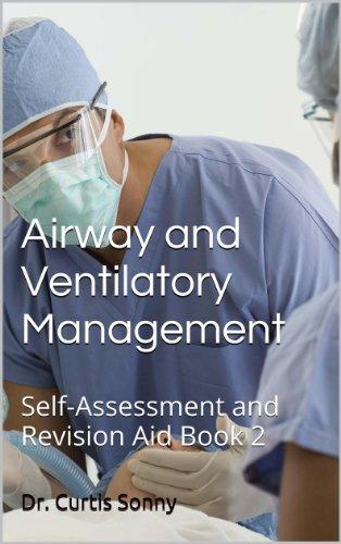 Airway and Ventilatory Management: Self-Assessment and Revision Aid Book 2 (Self-Assessment and Revision Aid in Trauma Series) PDF