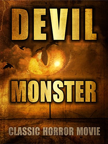 Devil Monster: Classic Horror Movie