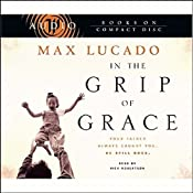In the Grip of Grace | [Max Lucado]