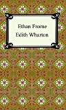 Image of Ethan Frome [with Biographical Introduction]