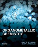 img - for Organometallic Chemistry by Emeritus Professor of Chemistry Gary O Spessard (2015-06-29) book / textbook / text book