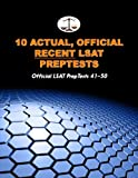 10 Actual, Official Recent LSAT PrepTests: Official LSAT PrepTests 41-50 (Cambridge LSAT)