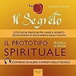 Il Segreto. Il prototipo spirituale | Michael Doody