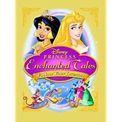 Disney Princess Enchanted Tales: Follow Your Dream