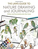 img - for Laws Guide to Nature Drawing and Journaling, The book / textbook / text book