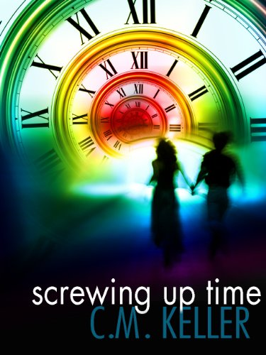 Screwing Up Time by C. M. Keller ebook deal