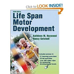 Life Span Motor Development Kathleen Haywood