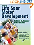 Life Span Motor Development-5th Editi...