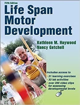 Life Span Motor Development With Web Resource-5th Edition ...