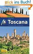 Toscana: Reisehandbuch mit vielen praktischen Tipps.