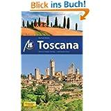 Toscana: Reisehandbuch mit vielen praktischen Tipps