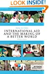 International Aid and the Making of a...