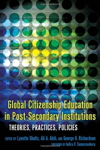 Global Citizenship Education in Post-Secondary Institutions (Complicated Conversation: a Book Series of Curriculum Studies)