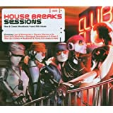 House Breaks Sessions: New & Classic Breakbeats Fused With House
