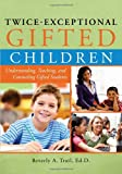 img - for Twice-Exceptional Gifted Children: Understanding, Teaching, and Counseling Gifted Students book / textbook / text book