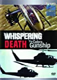 Whispering Death - the Cobra Gunship [DVD]