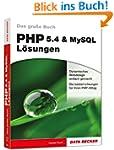Das gro�e Buch: PHP 5.4 & MYSQL L�sungen