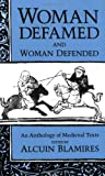 img - for Woman Defamed and Woman Defended: An Anthology of Medieval Texts book / textbook / text book