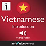 Learn Vietnamese - Level 1: Introduction to Vietnamese: Volume 1: Lessons 1-25 |  Innovative Language Learning LLC