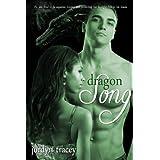 Dragon Song ~ Jordyn Tracey