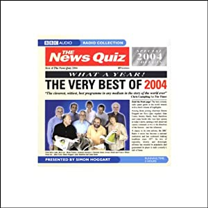 The News Quiz: The Very Best of 2004 | []