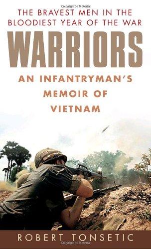 Warriors An Infantryman s Memoir of Vietnam089141875X