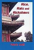 Rice, Rats and Rickshaws