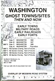 Washington, Ghost;Towns, 6 Map Set Then & Now