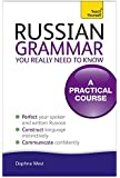 Russian Grammar You Really Need To Know (Teach Yourself Language)