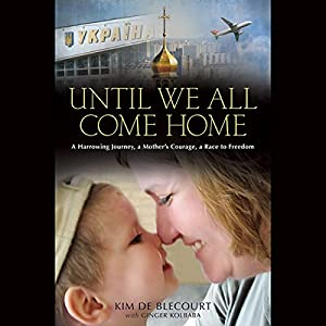 Until We All Come Home Audiobook