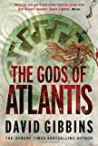 David Gibbins The Gods of Atlantis