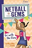 Netball Gems 7: Go with the Flow