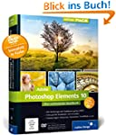 Adobe Photoshop Elements 10: Das umfa...