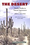 The Desert: Further Studies in Natural Appearances (American Land Classics)