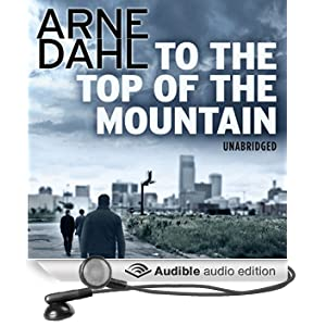 To the Top of the Mountain (Unabridged)
