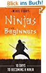 Ninjas For Beginners: 10 Days To Beco...