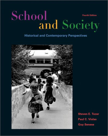School and Society Historical and Contemporary Perspectives Fourth Edition