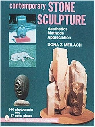 Contemporary Stone Sculpture: Aesthetics Methods Appreciation