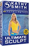 Kathy Smith - Matrix Method: Ultimate Sculpt