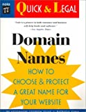 img - for Domain Names: How to Choose and Protect a Great Name for Your Website (Quick & Legal) book / textbook / text book